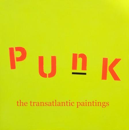 'Punk ~ The Transatlantic Paintings' - Chris Billington ~ UK and USA 2014
