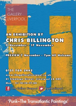 Punk The Transatlantic Paintings ~ Chris Billington at The Gallery, Liverpool