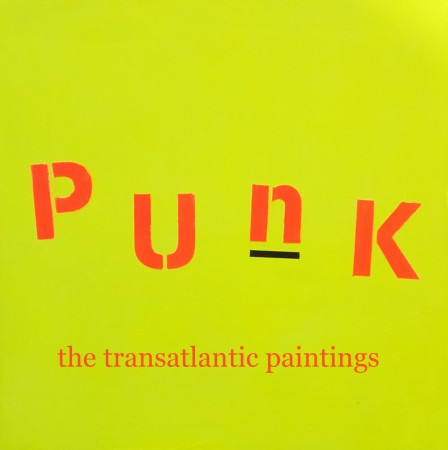'Punk ~ The Transatlantic Paintings' - Chris Billington ~ UK and USA 2014